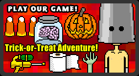 Play our huge Halloween game, Trick-Or-Treat Adventure!